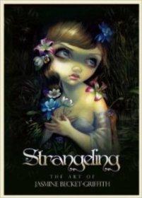 Strangeling The Art of Jasmine Beckett Griffith book